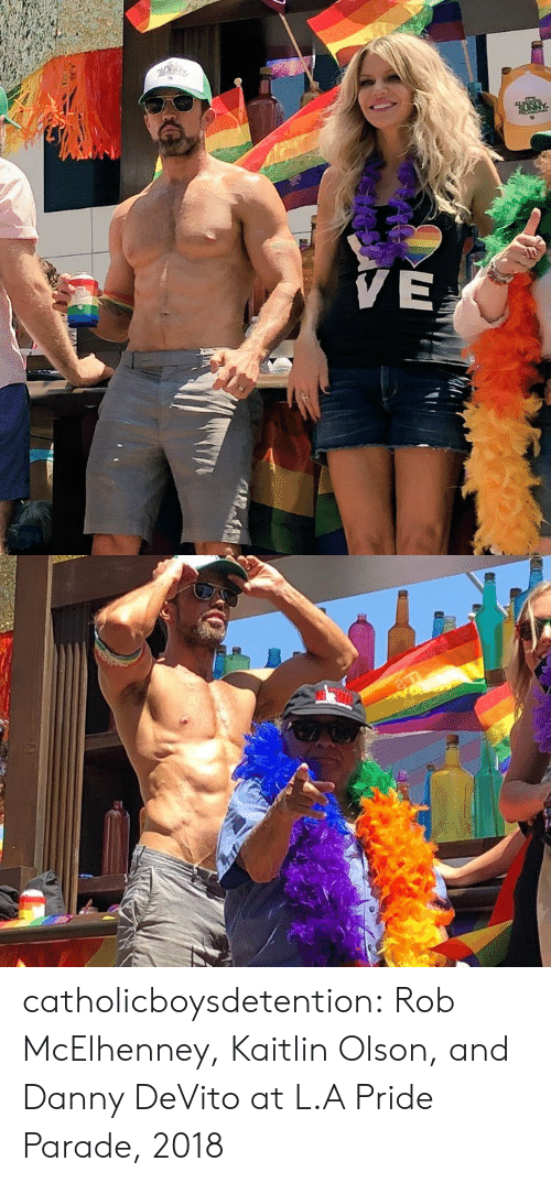 Olson: catholicboysdetention:  Rob McElhenney, Kaitlin Olson, and Danny DeVito at L.A Pride Parade, 2018