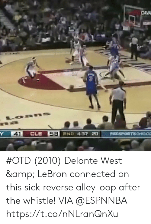 alley oop: CAVA  41 #OTD (2010) Delonte West & LeBron connected on this sick reverse alley-oop after the whistle!    VIA @ESPNNBA  https://t.co/nNLranQnXu