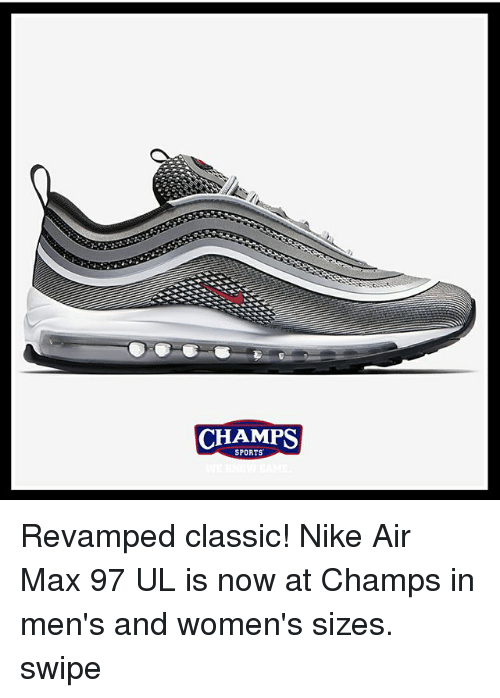 e7718209847 CHAMPS SPORTS Revamped Classic! Nike Air Max 97 UL Is Now at Champs ...