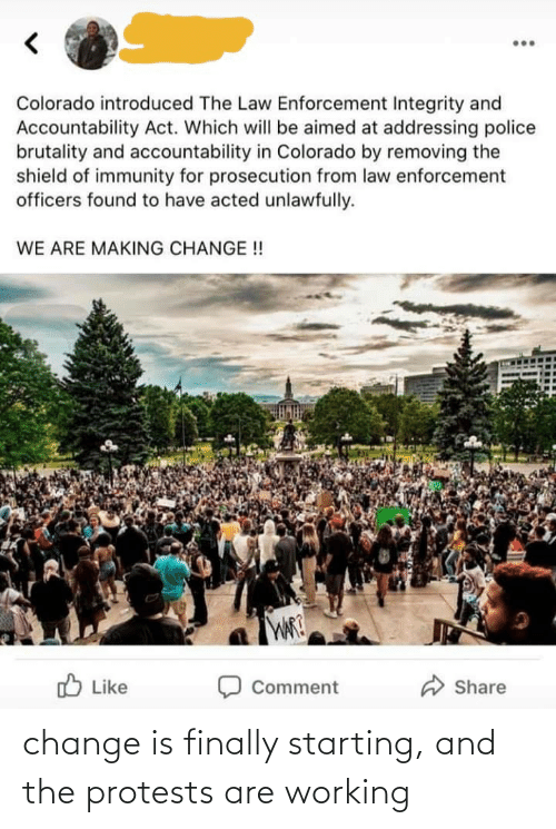 Change: change is finally starting, and the protests are working