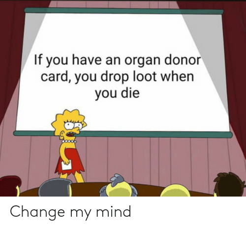 Mind: Change my mind