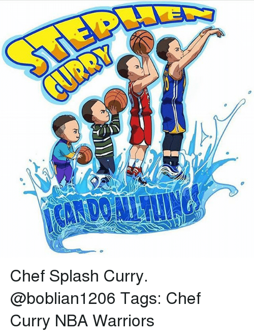 Chef Curry: Chef Splash Curry. @boblian1206 Tags: Chef Curry NBA Warriors