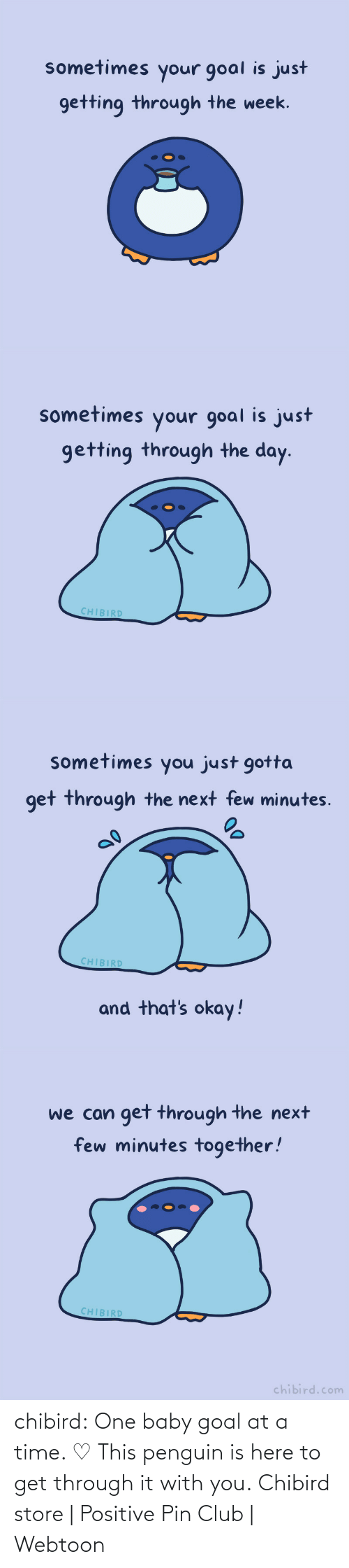 challenge: chibird:  One baby goal at a time. ♡ This penguin is here to get through it with you.  Chibird store | Positive Pin Club | Webtoon
