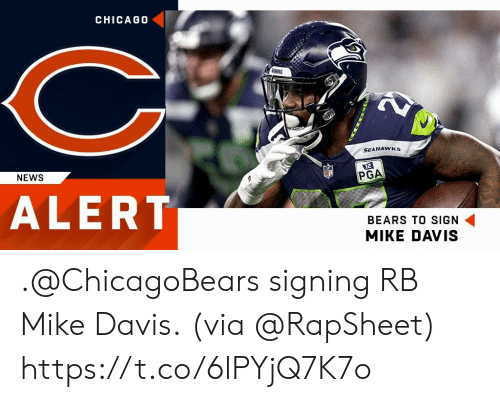 chicagobears: CHICAG0  SEAHAWKs  NEWS  PGA  ALERT  BEARS TO SIGN  MIKE DAVIS .@ChicagoBears signing RB Mike Davis.  (via @RapSheet) https://t.co/6lPYjQ7K7o
