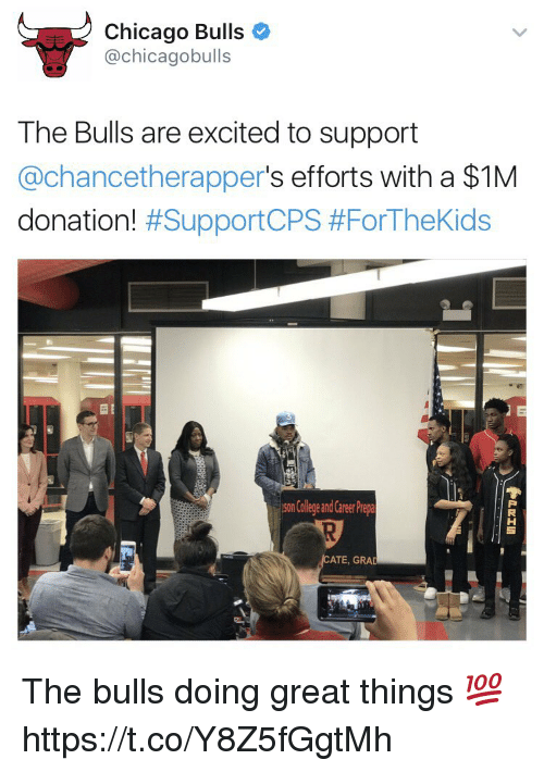 Chicago Bulls: Chicago Bulls  achicagobulls  The Bulls are excited to support  Cachancetherapper  s efforts with a $1M  donation!  #SupportCPS #For TheKids  son College and Career Prepa  ATE, GRA The bulls doing great things 💯 https://t.co/Y8Z5fGgtMh