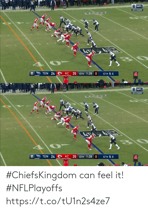 feel: #ChiefsKingdom can feel it! #NFLPlayoffs https://t.co/tU1n2s4ze7
