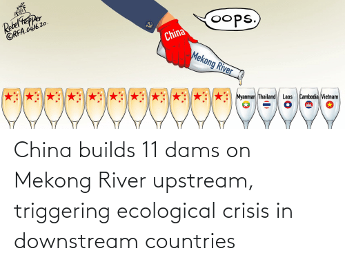 river: China builds 11 dams on Mekong River upstream, triggering ecological crisis in downstream countries