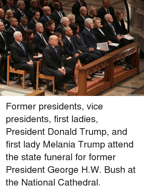 Melania: Chip Somodevilla/Getty Images Former presidents, vice presidents, first ladies, President Donald Trump, and first lady Melania Trump attend the state funeral for former President George H.W. Bush at the National Cathedral.