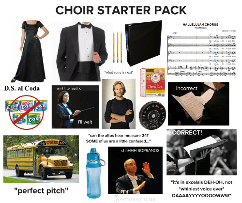 "Starter Pack: CHOIR STARTER PACK  HALLELUJAH CHORUS  from Messiah  OEOROE HANDEL  Agr  | ১ = ৯-৯, a  ৯  |a - ১-৯, a-  -  ""what song is next""  BARTHON  D.S. al Coda  ami interrupting  Throat Coat.  incorrect  UMON ECHINACEA  E tra  Extra  cXta  A #1D  G #1  oMATIC  TCH  Extra  i'll wait  CORRECT!  ""can the altos hear measure 24?  SCHOOL BUS  SOME of us are a little confused...""  shhHHH SOPRANOS  572  ""it's in excelsis DEH-OH, not  ""perfect pitch""  whiniest voice ever*  DAAAAYYYYOo00owww""  musicnotes"