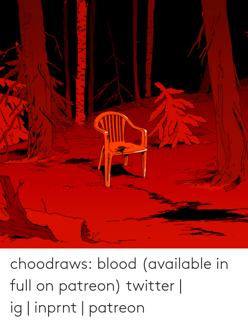 gallery: choodraws:  blood (available in full on patreon) twitter | ig|inprnt | patreon