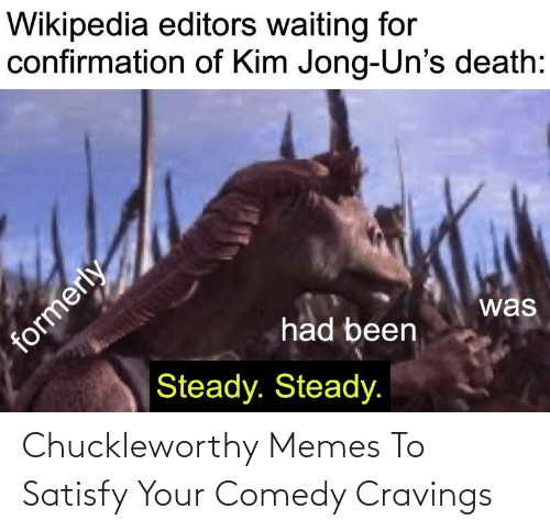 Comedy: Chuckleworthy Memes To Satisfy Your Comedy Cravings
