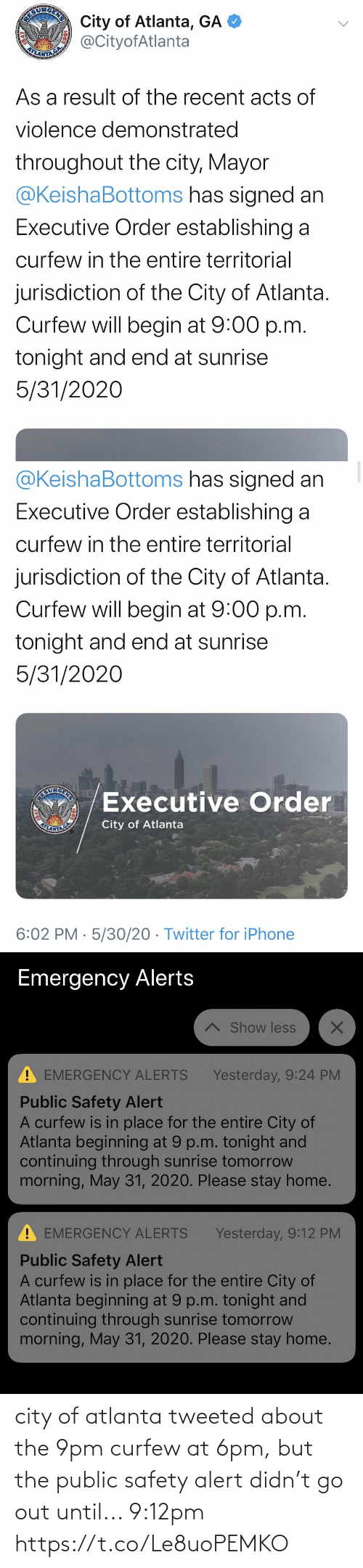 Safety: city of atlanta tweeted about the 9pm curfew at 6pm, but the public safety alert didn't go out until... 9:12pm https://t.co/Le8uoPEMKO