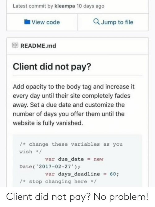 Pay: Client did not pay? No problem!