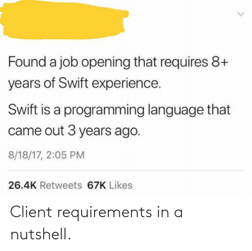 client: Client requirements in a nutshell.