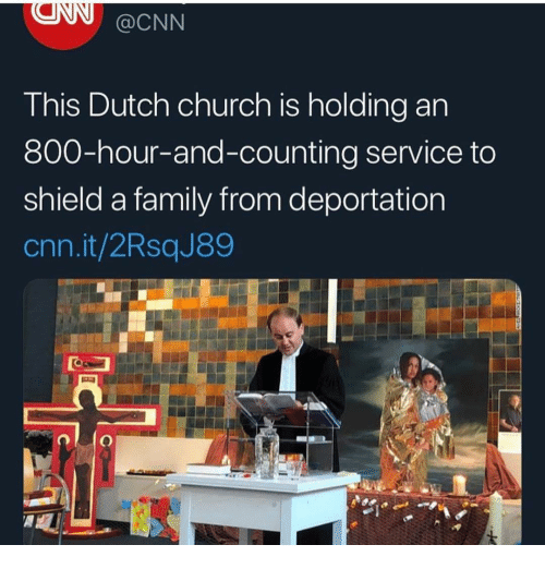 Church, cnn.com, and Family: @CNN  T his Dutch church is holding an  800-hour-and-counting service to  shield a family from deportation  cnn.it/2RsqJ89