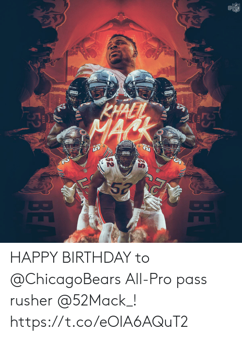 chicagobears: CO  NFL HAPPY BIRTHDAY to @ChicagoBears All-Pro pass rusher @52Mack_! https://t.co/eOIA6AQuT2