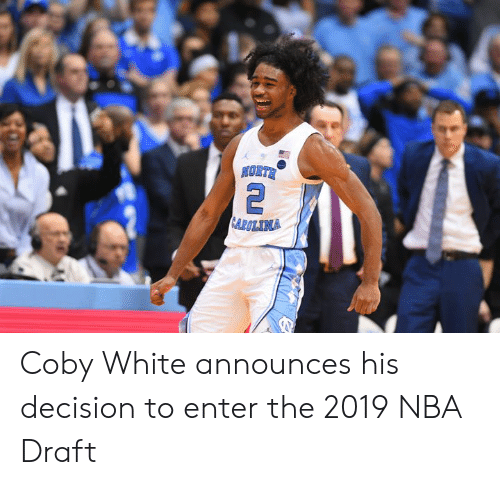 Nba, Nba Draft, and White: Coby White announces his decision to enter the 2019 NBA Draft
