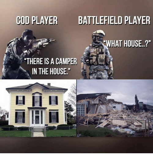 """irie: COD PLAYER  BATTLEFIELD PLAYER  WHAT HOUSE..?""""  """"THERE IS A CAMPER  IN THE HOUSE.  lal IRI H"""
