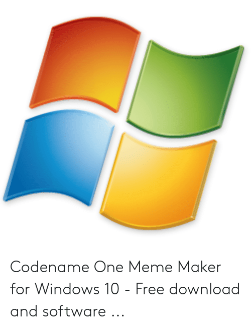 Meme, Windows, and Free: Codename One Meme Maker for Windows 10 - Free download and software ...