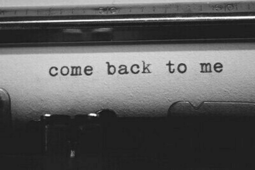 Come Back To Me: come back to me