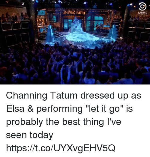 """channing: COMEDY  it Channing Tatum dressed up as Elsa & performing """"let it go"""" is probably the best thing I've seen today  https://t.co/UYXvgEHV5Q"""