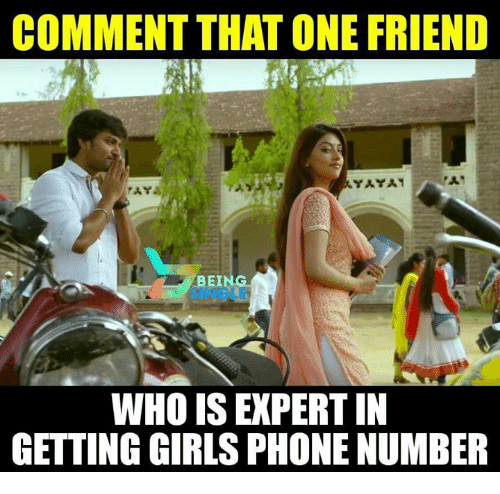 yaya: COMMENT THAT ONE FRIEND  YAYA  BEI  4-SINGLE  WHO IS EXPERT IN  GETTING GIRLS PHONE NUMBER