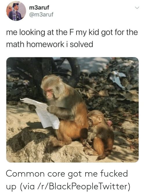 core: Common core got me fucked up (via /r/BlackPeopleTwitter)
