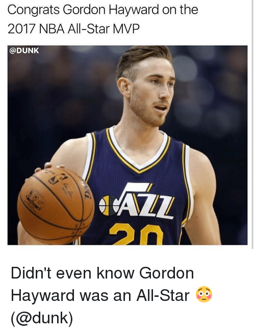 nba all stars: Congrats Gordon Hayward on the  2017 NBA All-Star MVP  @DUNK  AZZ Didn't even know Gordon Hayward was an All-Star 😳(@dunk)