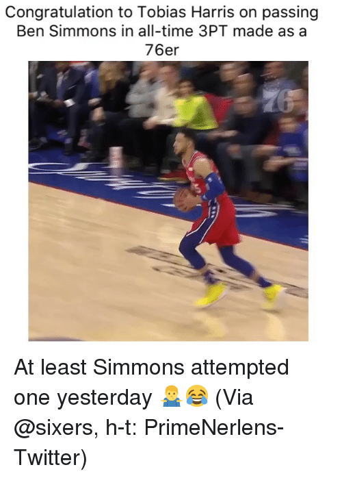 congratulation: Congratulation to Tobias Harris on passing  Ben Simmons in all-time 3PT made as a  76er At least Simmons attempted one yesterday 🤷‍♂️😂 (Via ‪@sixers, h-t: PrimeNerlens‬-Twitter)