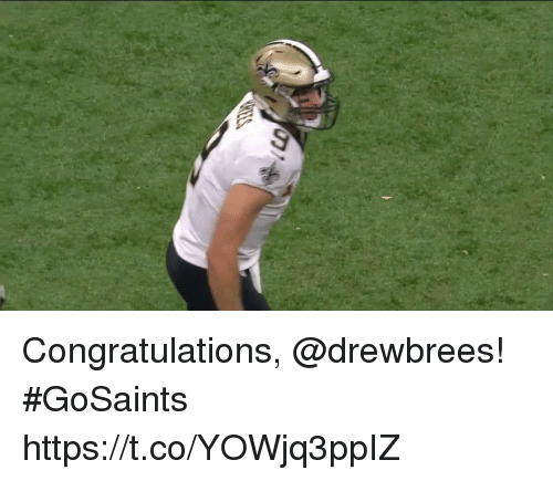 Memes, Congratulations, and 🤖: Congratulations, @drewbrees! #GoSaints https://t.co/YOWjq3ppIZ