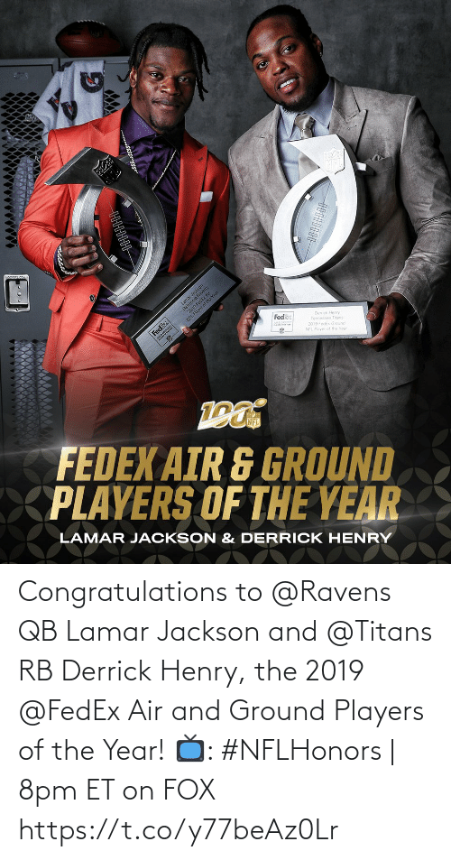 Ravens: Congratulations to @Ravens QB Lamar Jackson and @Titans RB Derrick Henry, the 2019 @FedEx Air and Ground Players of the Year!  📺: #NFLHonors | 8pm ET on FOX https://t.co/y77beAz0Lr