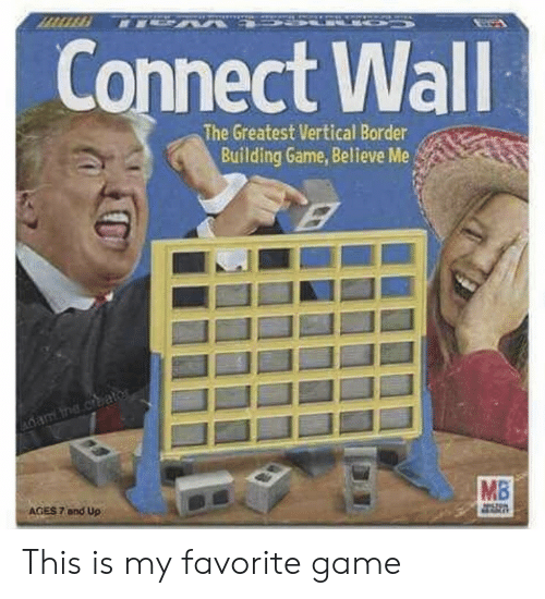 Border: Connect Wall  The Greatest Vertical Border  Building Game, Believe Me  vane.cae  MB  AGES 7 and Up This is my favorite game