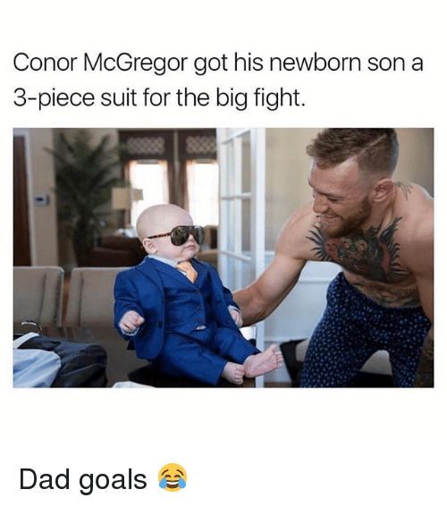 Conor McGregor, Dad, and Goals: Conor McGregor got his newborn son a  3-piece suit for the big fight. Dad goals 😂