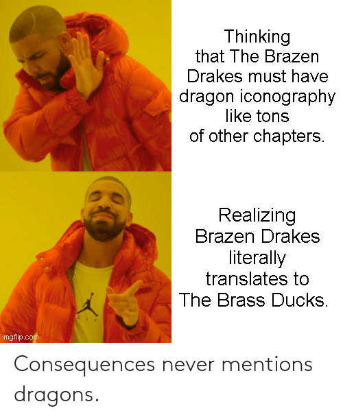 Consequences: Consequences never mentions dragons.