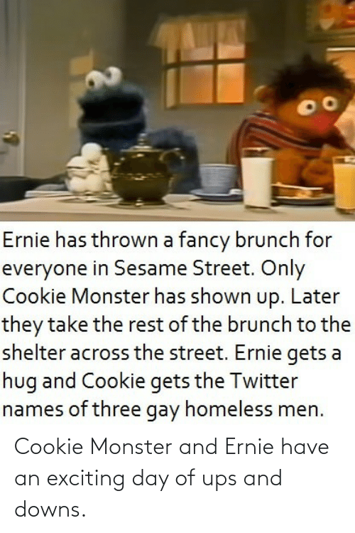 exciting: Cookie Monster and Ernie have an exciting day of ups and downs.