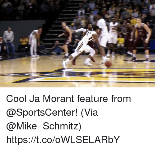 Memes, SportsCenter, and Cool: Cool Ja Morant feature from @SportsCenter!   (Via @Mike_Schmitz)  https://t.co/oWLSELARbY