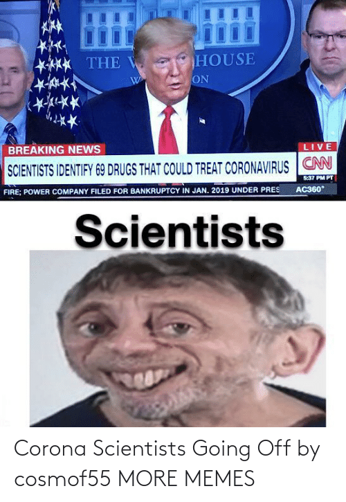 Off: Corona Scientists Going Off by cosmof55 MORE MEMES