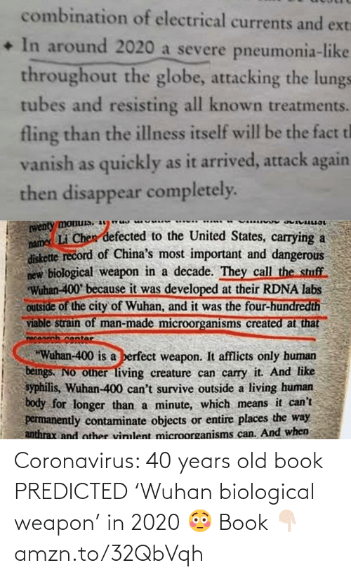 Biological: Coronavirus: 40 years old book PREDICTED 'Wuhan biological weapon' in 2020 😳 Book 👇🏻 amzn.to/32QbVqh