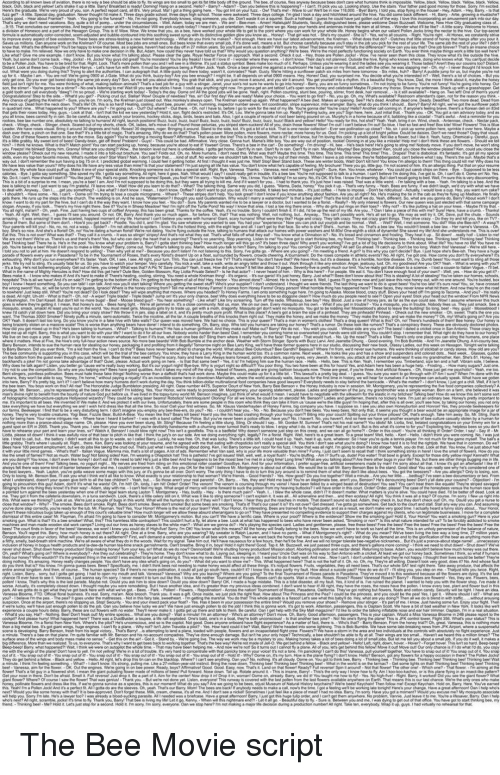 Bee Movie: coUrSO  s good  Open  ternis  Stand  guys The Bee Movie script