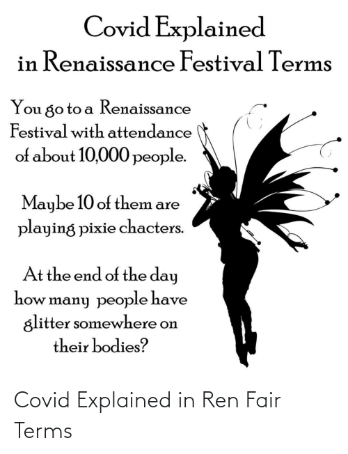 ren: Covid Explained in Ren Fair Terms