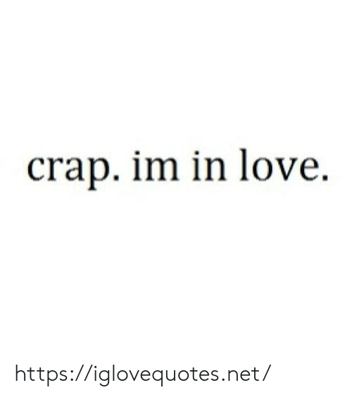 Love, Net, and Href: crap. im in love https://iglovequotes.net/
