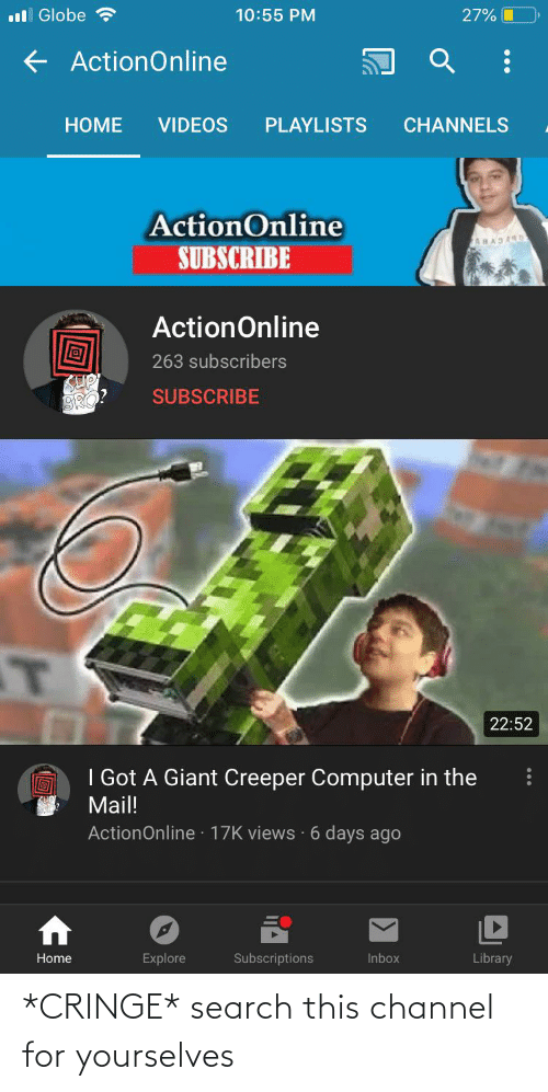 channel: *CRINGE* search this channel for yourselves