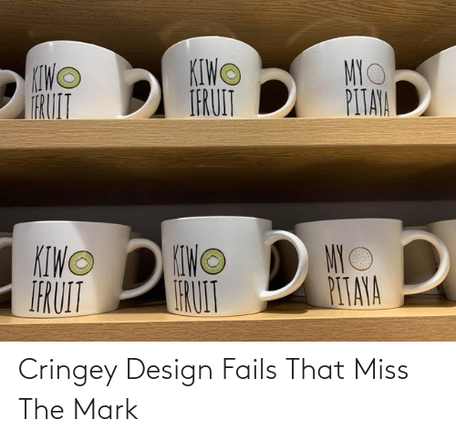 mark: Cringey Design Fails That Miss The Mark