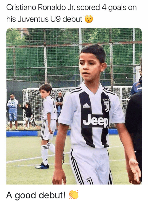 Cristiano Ronaldo, Goals, and Memes: Cristiano Ronaldo Jr. scored 4 goals on  his Juventus U9 debut  ее A good debut! 👏