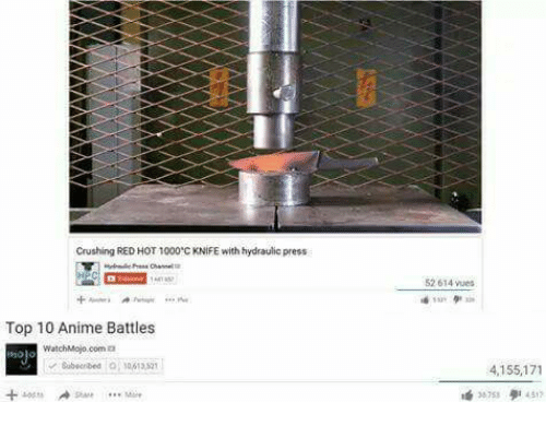 Anime, Dank Memes, and Red: Crushing RED HOT 1000'C KNIFE with hydraulic press  52 614 vues  Top 10 Anime Battles  watchMojo.com  Sabnbed 1061382  4,155,171  317