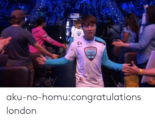 Tumblr, Blog, and Congratulations: CT  ONDON aku-no-homu:congratulations london