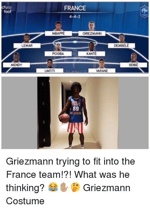 Allstar: ctup  foot  FRANCE  4-4-2  MBAPPE  GRIEZMANN  LEMAR  DEMBELE  POGBA  KANTE  SIDIBE  UMTITI  VARANE  69  ALLSTAR  T1 Griezmann trying to fit into the France team!?! What was he thinking? 😂✋🏽🤔 Griezmann Costume