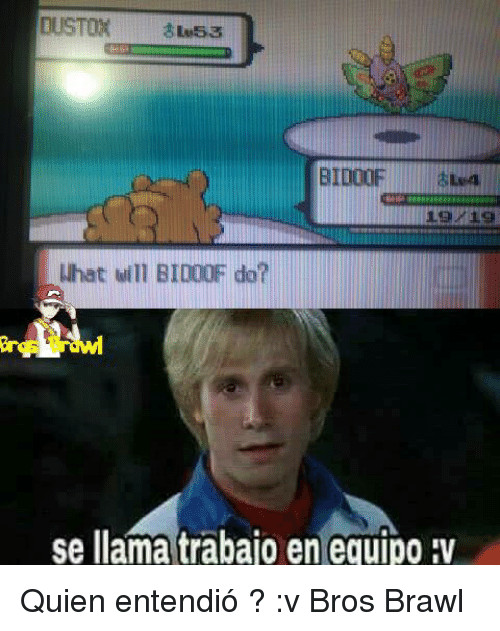 Memes, 🤖, and Will: CUSTOM 8Lw53  BIDOOF  Nhat will BID00F do?  se llama trabajo en equipo :v Quien entendió ? :v  Bros Brawl