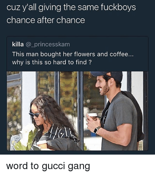 cuz yall giving the same fuckboys chance after chance killa 28923860 cuz y'all giving the same fuckboys chance after chance killa this