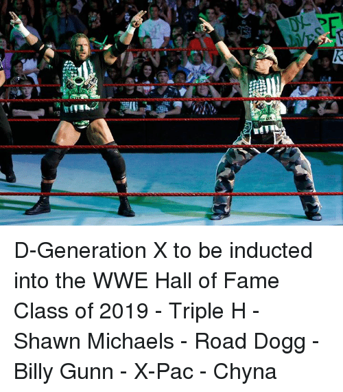 pac: D-Generation X to be inducted into the WWE Hall of Fame Class of 2019  - Triple H - Shawn Michaels - Road Dogg - Billy Gunn - X-Pac - Chyna